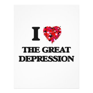 I love The Great Depression 21.5 Cm X 28 Cm Flyer