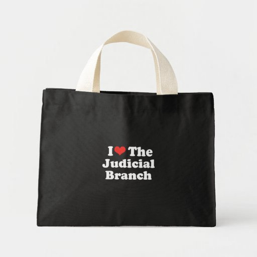 I LOVE THE JUDICIAL BRANCH - .png Tote Bag