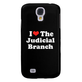 I LOVE THE JUDICIAL BRANCH png Galaxy S4 Cover
