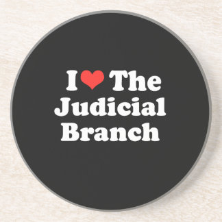 I LOVE THE JUDICIAL BRANCH png Beverage Coasters