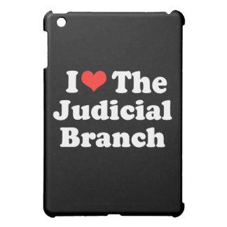 I LOVE THE JUDICIAL BRANCH.png iPad Mini Cases