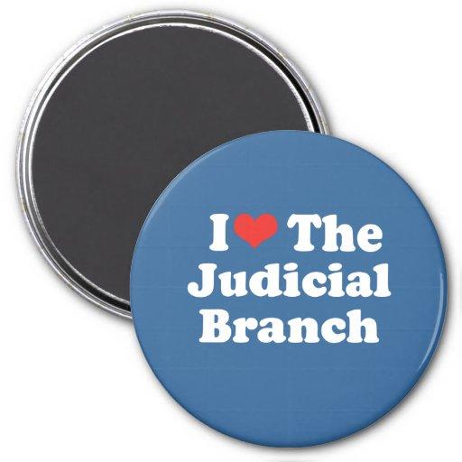 I LOVE THE JUDICIAL BRANCH - .png Fridge Magnet