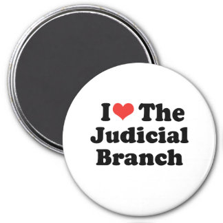I LOVE THE JUDICIAL BRANCH - .png 7.5 Cm Round Magnet
