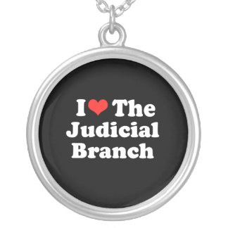 I LOVE THE JUDICIAL BRANCH png Personalized Necklace