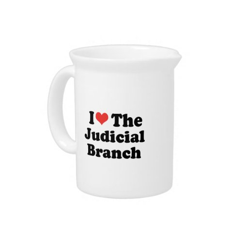 I LOVE THE JUDICIAL BRANCH - .png Beverage Pitchers