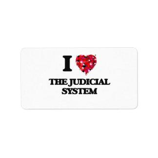 I love The Judicial System Address Label