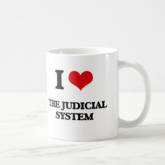 I Love The Judicial System Coffee Mug