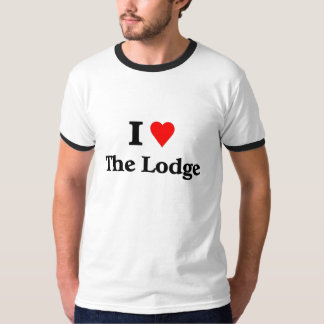 I love the lodge T-Shirt