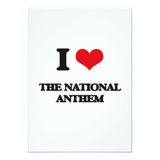 "I Love The National Anthem 5"" X 7"" Invitation Card"