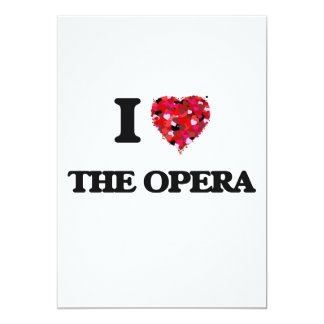 I love The Opera 13 Cm X 18 Cm Invitation Card