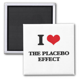 I Love The Placebo Effect Magnet