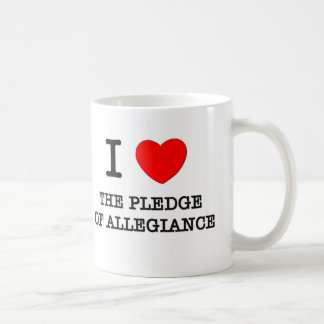 I Love The Pledge Of Allegiance Mugs