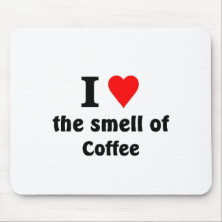 I love the smell of coffee mouse pads
