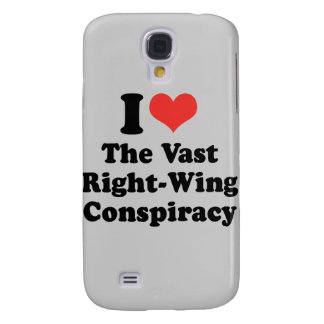 I LOVE THE VAST RIGHT WING CONSPIRACY - .png Samsung Galaxy S4 Case