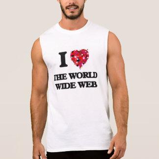 I love The World Wide Web Sleeveless T-shirts