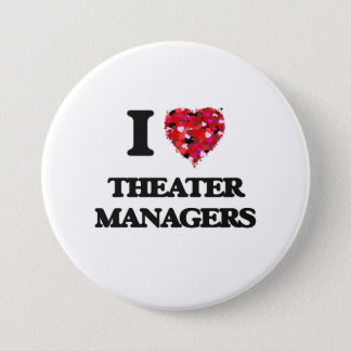 I love Theater Managers 7.5 Cm Round Badge