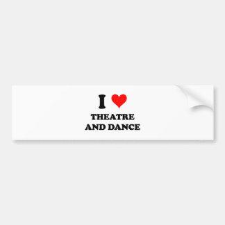 I Love Theatre And Dance Bumper Sticker