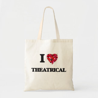 I love Theatrical Budget Tote Bag