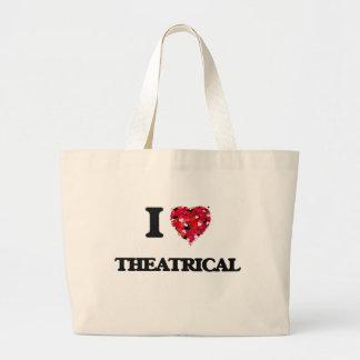 I love Theatrical Jumbo Tote Bag