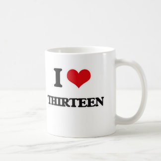 I Love Thirteen Coffee Mug