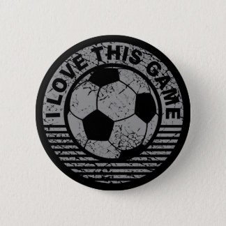 I love this game - soccer / football grunge 6 cm round badge