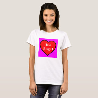I Love This Girl Valentine's Holiday Gift Shirt