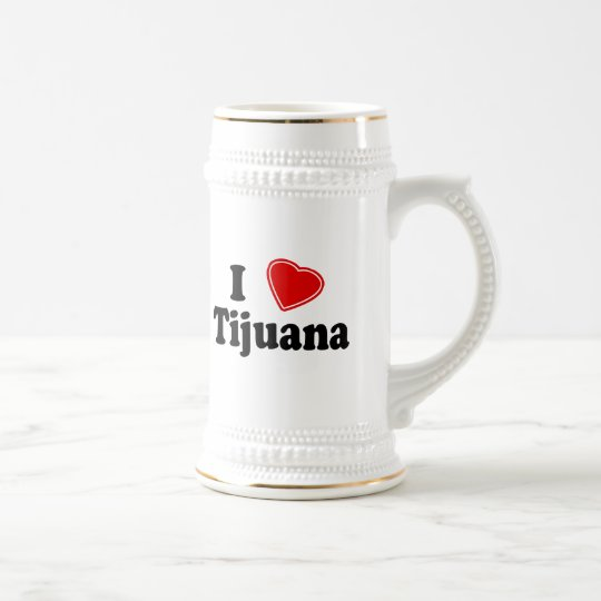 I Love Tijuana Beer Stein