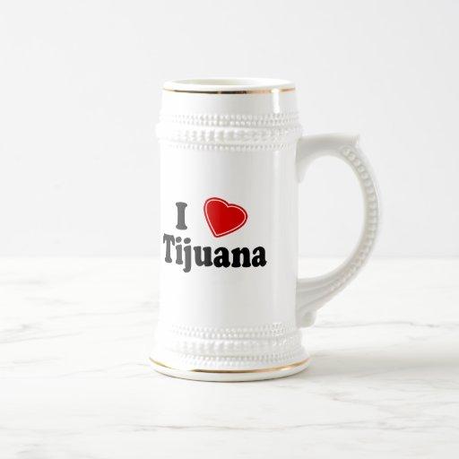 I Love Tijuana Beer Steins