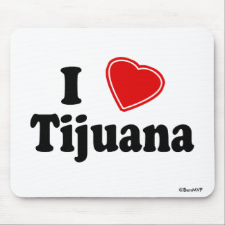 I Love Tijuana Mouse Pad