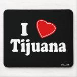 I Love Tijuana Mousemats