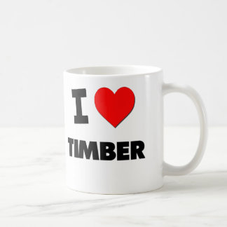 I love Timber Coffee Mug