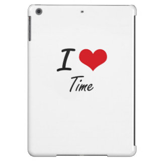 I love Time iPad Air Cases