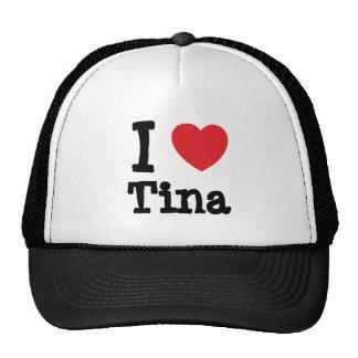 I love Tina heart T-Shirt Hats