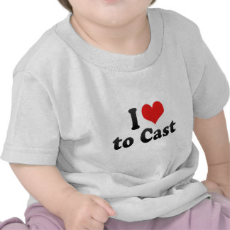 I Love to Cast Tee Shirts