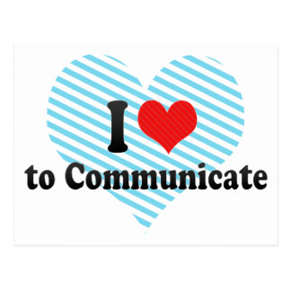 I Love to Communicate Postcard