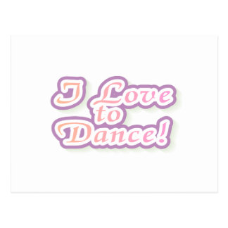 I Love to Dance Tshirts and Gifts Postcard
