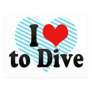 I Love to Dive Post Cards
