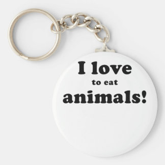 I Love to Eat Animals Key Chain