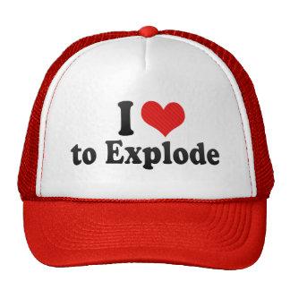 I Love to Explode Trucker Hat