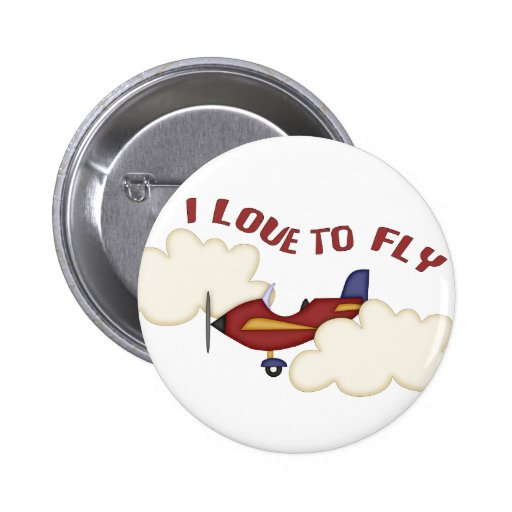 I Love to Fly Pin
