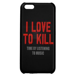 I Love To Kill Time iPhone 5C Cases
