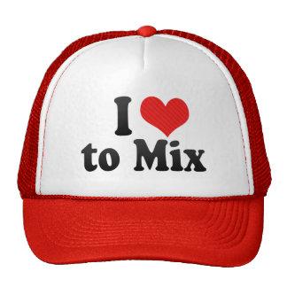 I Love to Mix Trucker Hat