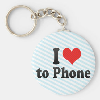 I Love to Phone Keychains