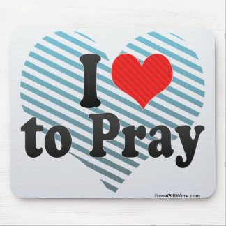 I Love to Pray Mousepads