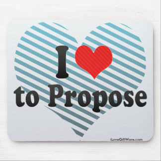 I Love to Propose Mouse Pads