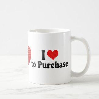 I Love to Purchase Coffee Mugs