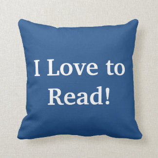 I LOVE TO READ! CUSHION