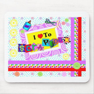 I Love to Scrapbook Mouse Pad