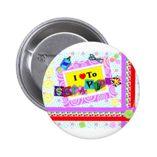 I Love to Scrapbook Pinback Button