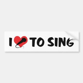 I Love To Sing Bumper Sticker